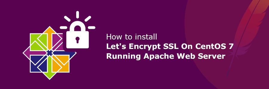 在CentOS7安装Apache并部署Let's Encrypt免费SSL证书