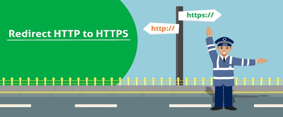 How to Redirect HTTP to HTTPS In Apache & Nginx? (.htaccess & .conf)
